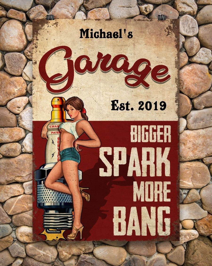 Garage est 2019 bigger spark more bang custom poster4