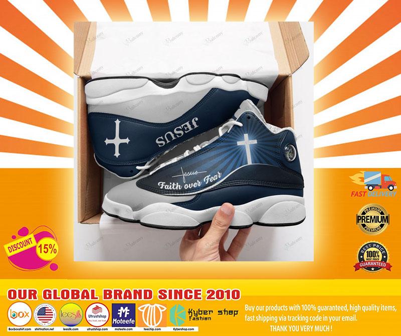Jesus faith over fear air jordan sneaker4
