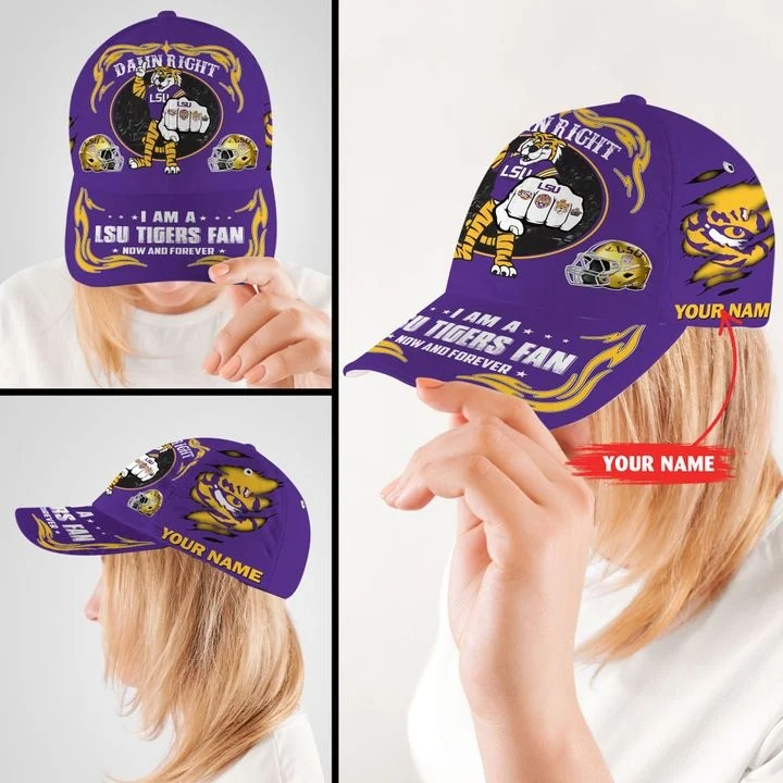 LSTI Damn right I am a LSU Tigers fan now and forever custom cap2