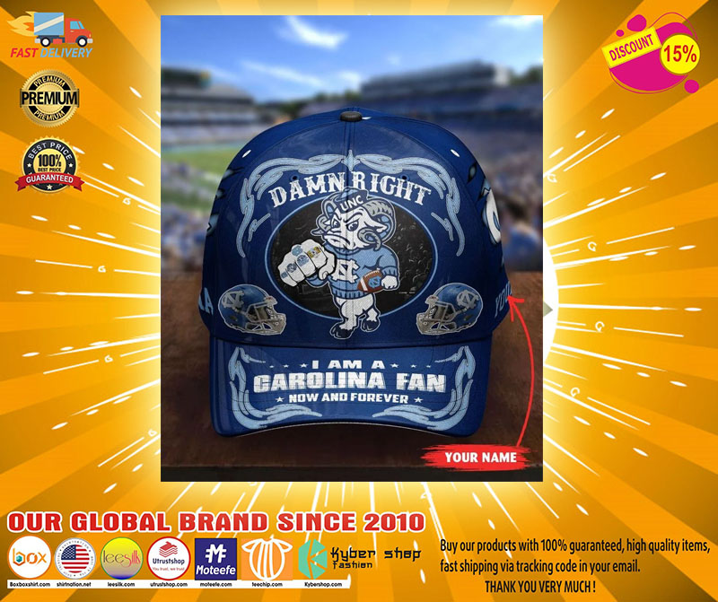 Northcthe capmascot Damn right I am a Garolina fan now and forever custom cap3