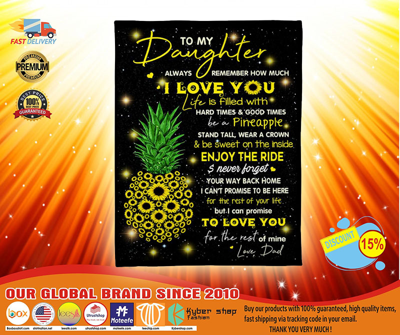 Pineapple To my daughter always remember How much I love you blanket3