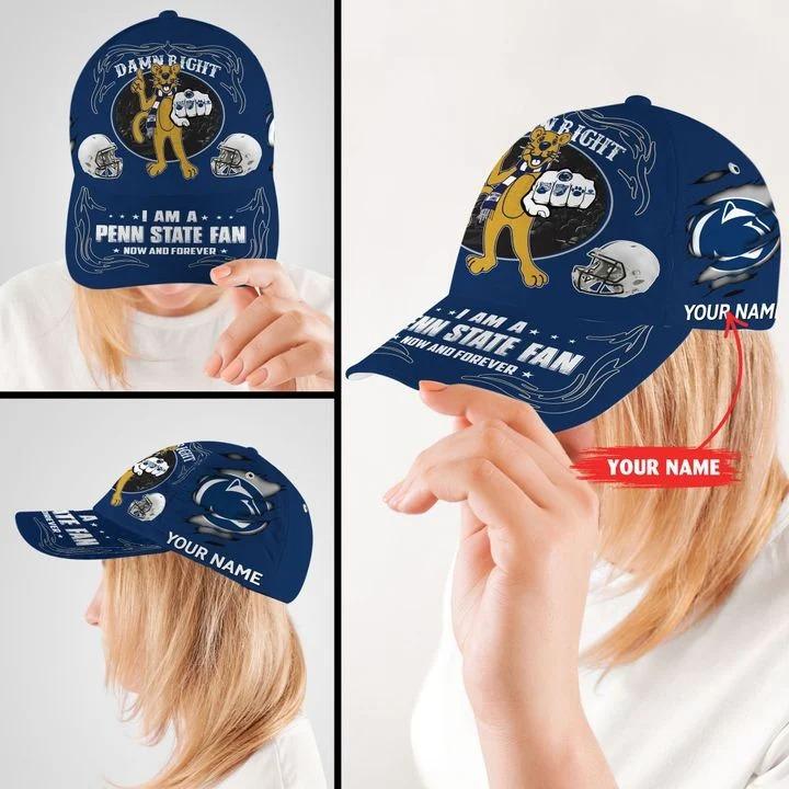 PSNL Damn right I am a Penn State fan now and forever custom cap2