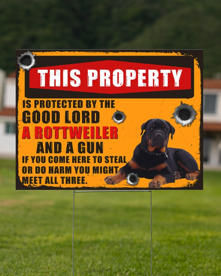 Rottweiler this property is protected by the good lord yard sign2