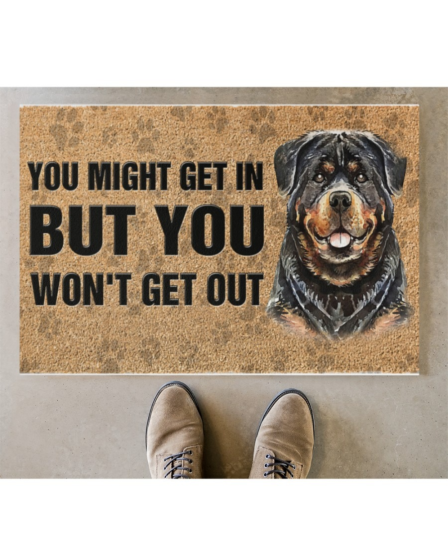 Rottweiler you might get in but you wont get out doormat4