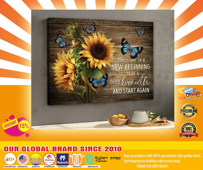 Sunflower butterfly every day is new begging take a deep breath and start again canvas4