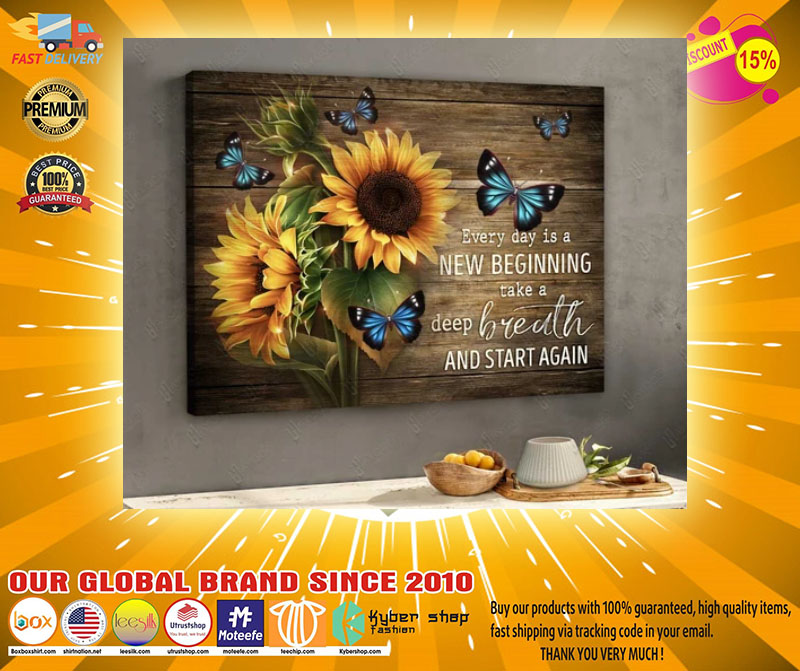Sunflower butterfly every day is new begging take a deep breath and start again canvas2