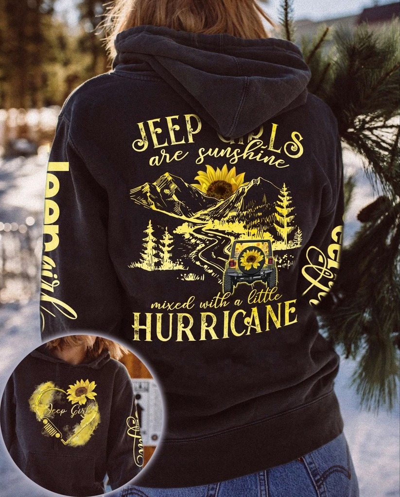 Sunflower jeep girls are sunshine mixed with a little hurricane 3D hoodie