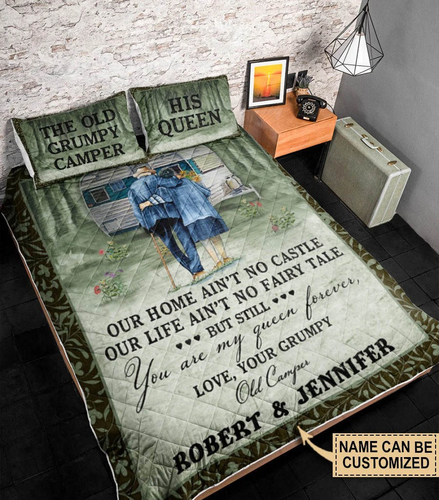 The old Grumpy and his queen Our home aint no castle out life Custom name quilt bedding set3