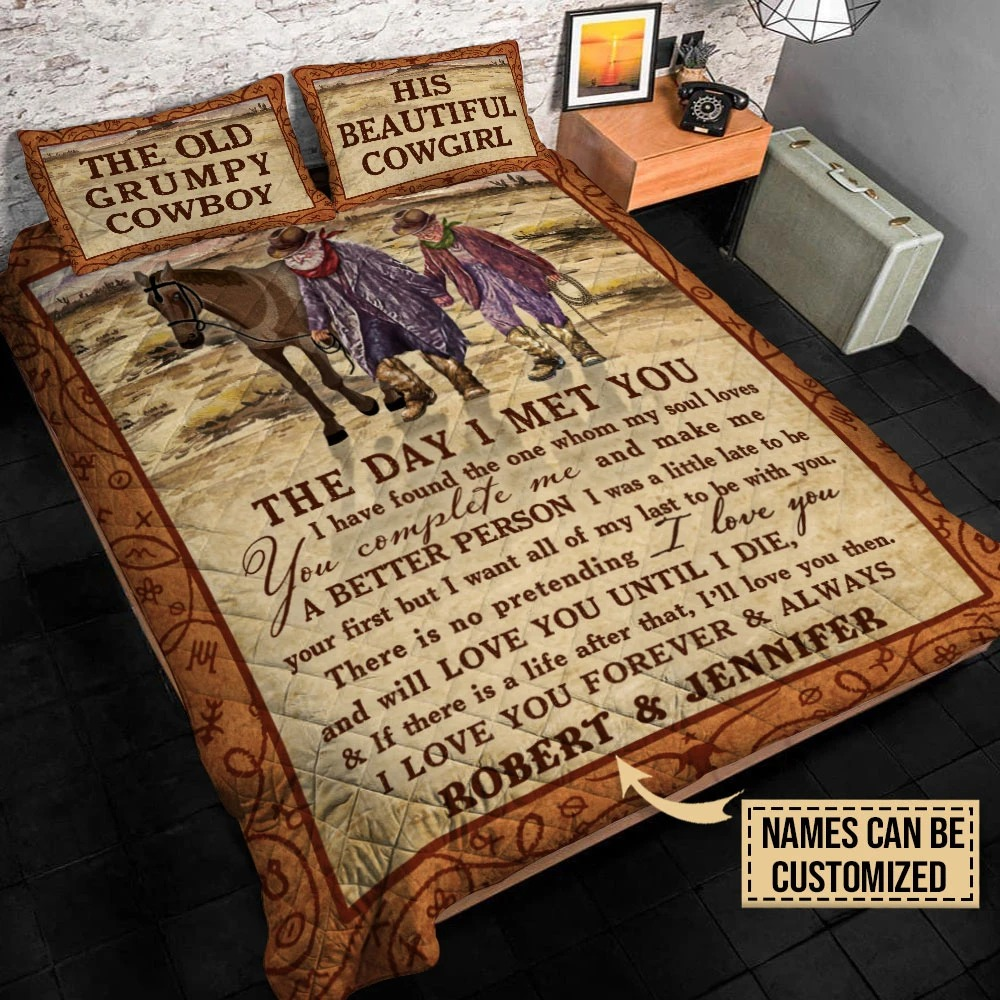 The old grumpy cowboy his beautiful cowgirl the day I met you custom name quilt bedding set2