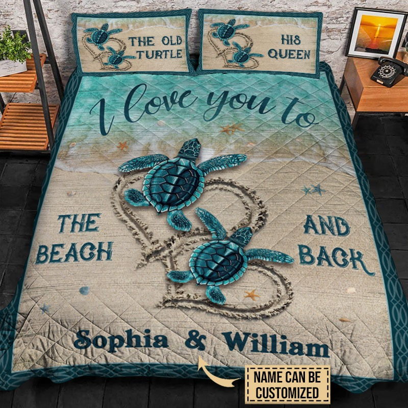 The old turtle his queen I love you custom name quilt bedding set2