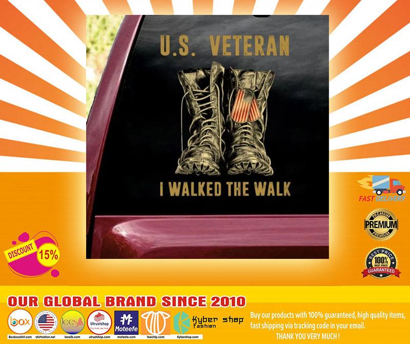 US veteran I walked the walk car decal4