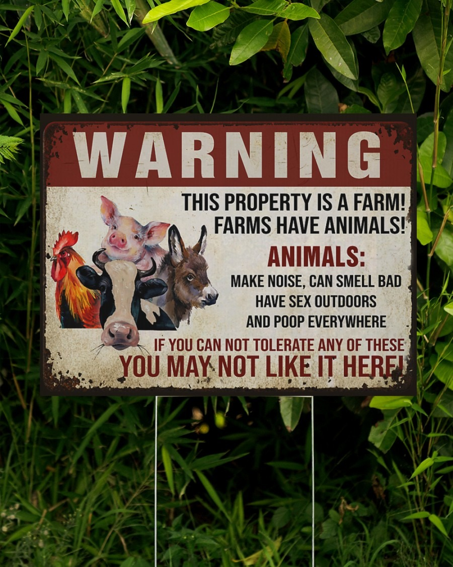 Warning this property is a farm have animals yard sign2
