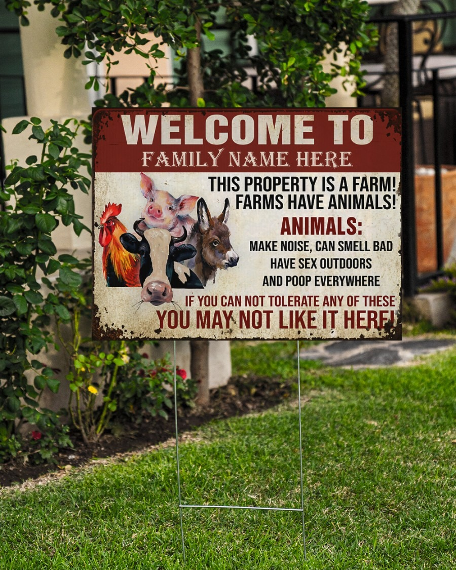 Welcome to this property is a farm custom name yard sign4