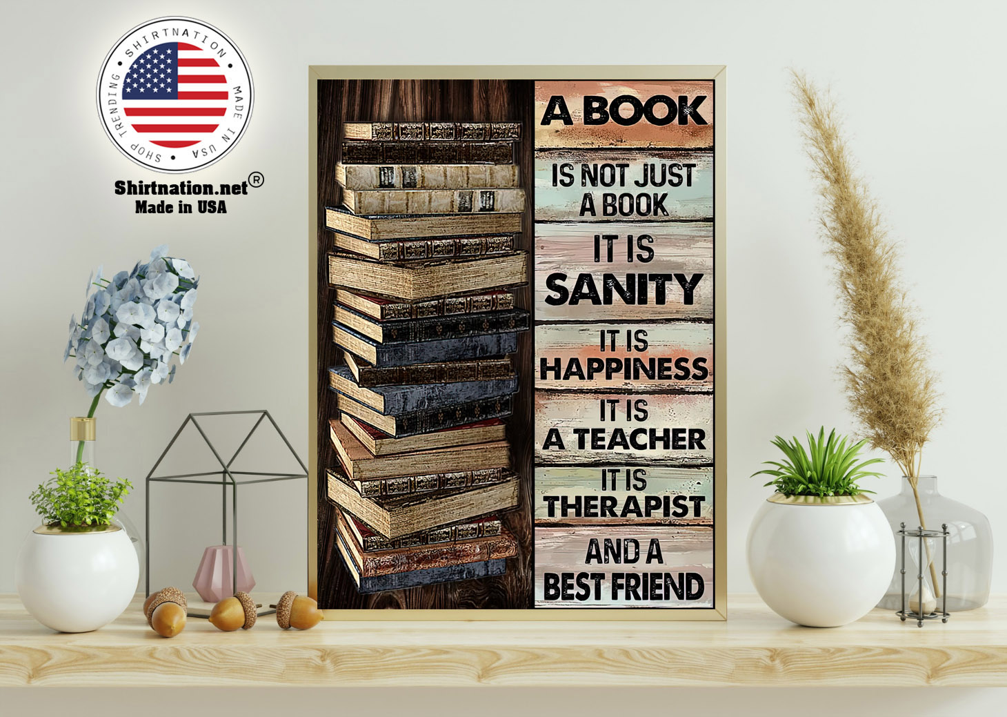 A book is not just a book it is sanity it is happiness poster 11
