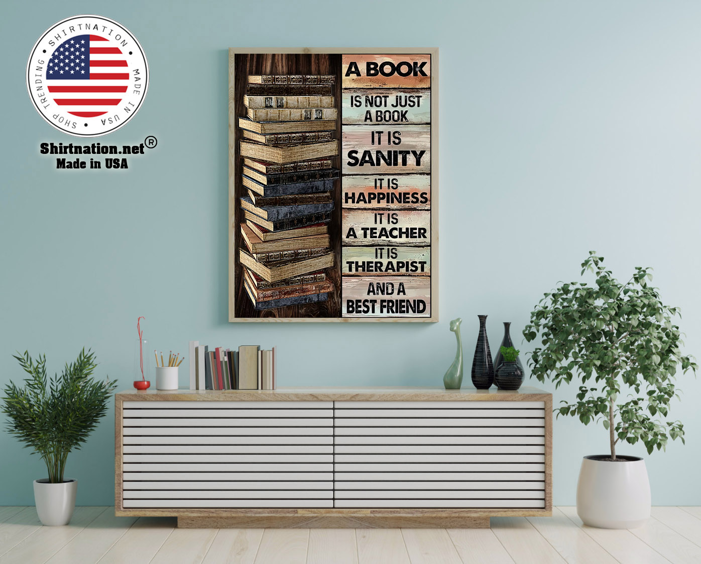 A book is not just a book it is sanity it is happiness poster 12