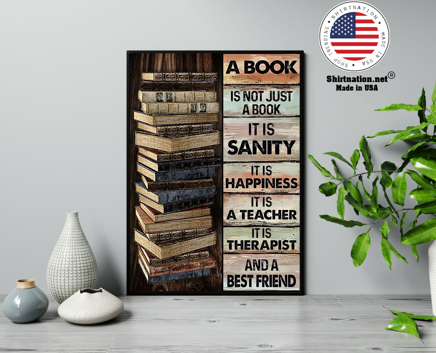 A book is not just a book it is sanity it is happiness poster 13