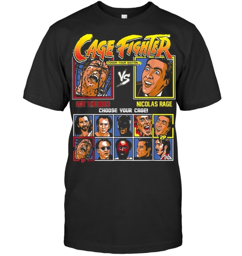 Cage fighter not the bees vs nicolas rage shirt 12