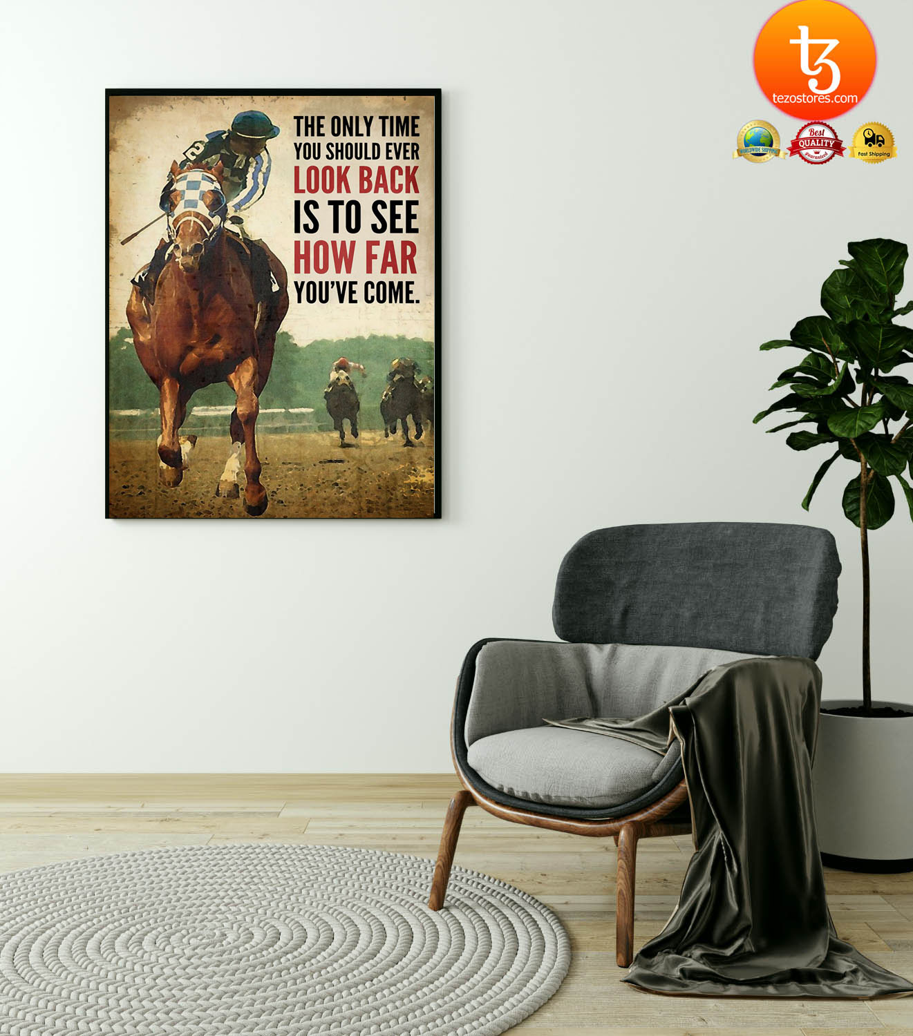 Horse racing The only time you should ever look back is to see how far youve come poster6