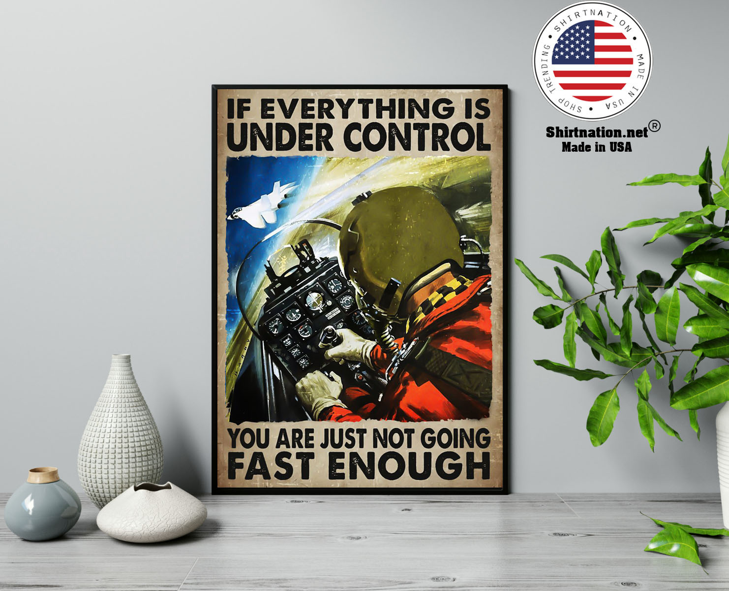 If everything is under control you are just not going fast enough poster 13