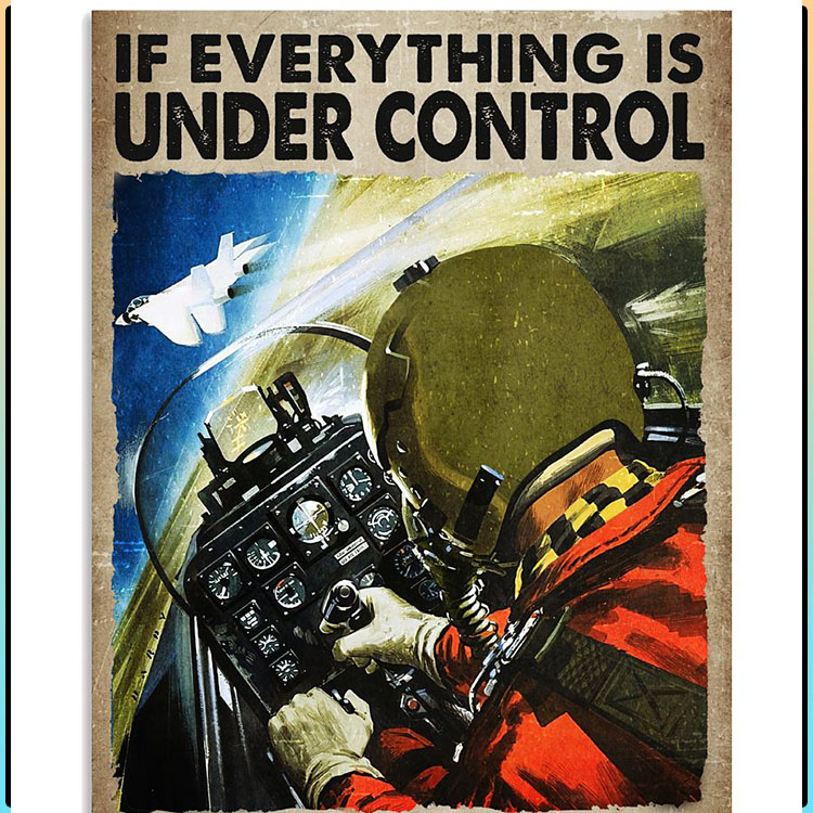 If everything is under control you are just not going fast enough poster1