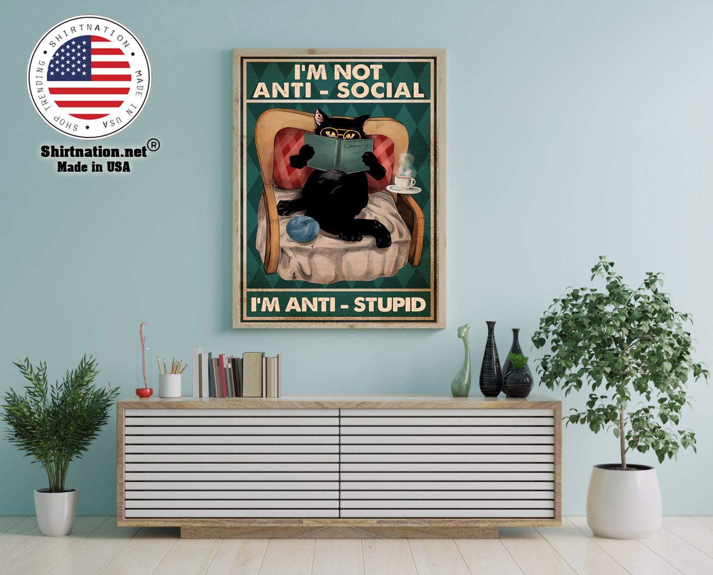 Im not anti social Im anti stupid poster 12