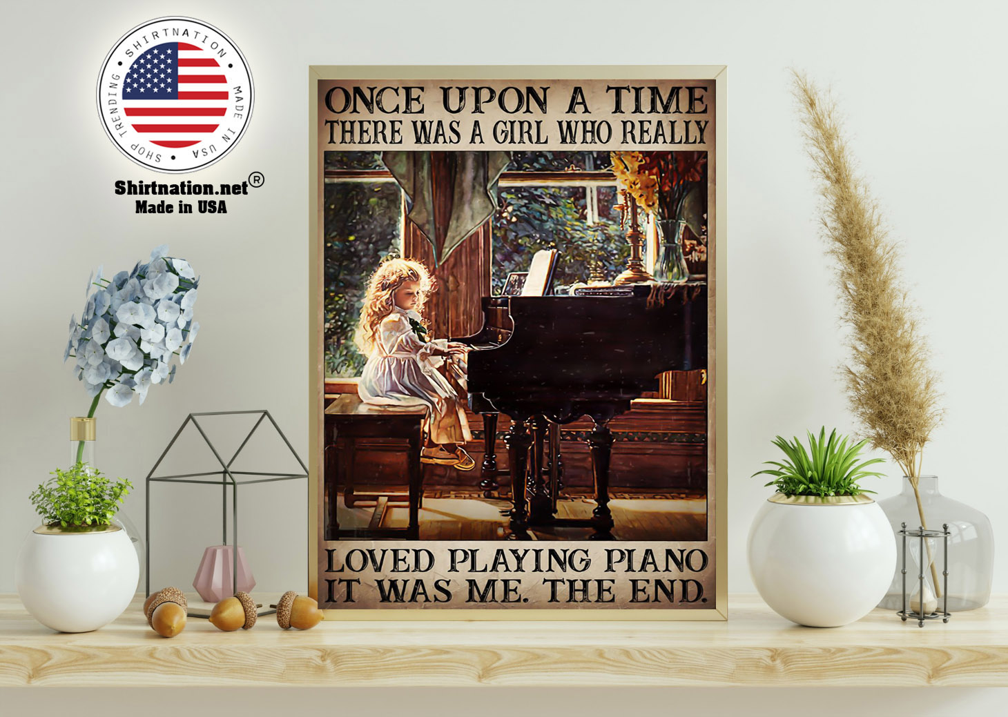 Once upon a time there was a girl who really loved playing piano poster 11