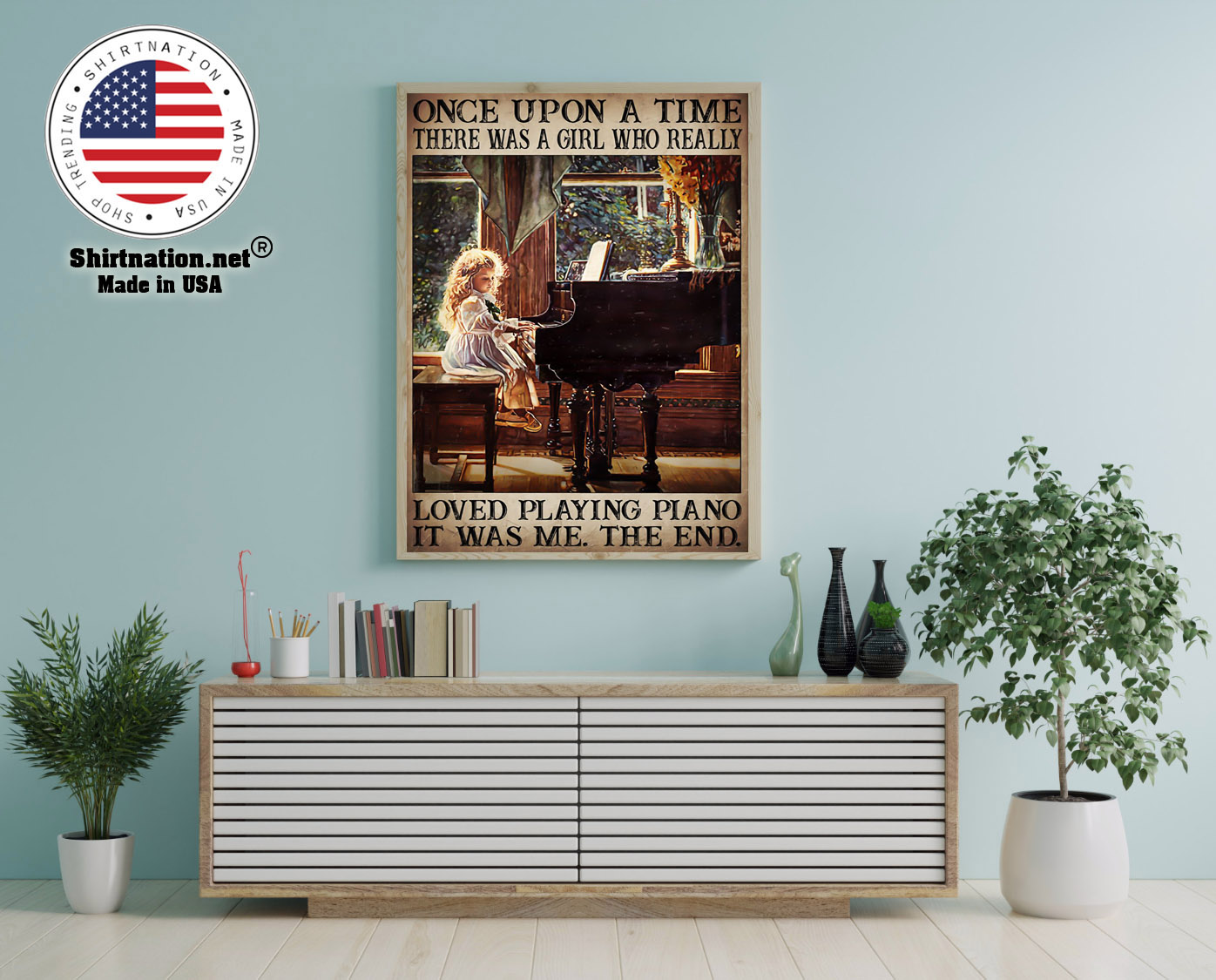 Once upon a time there was a girl who really loved playing piano poster 12