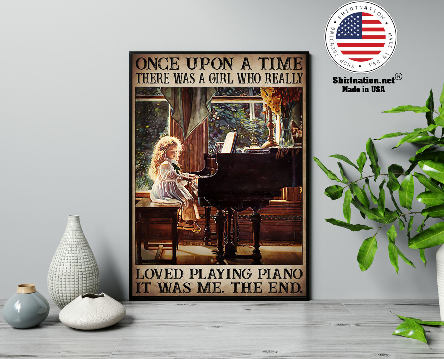 Once upon a time there was a girl who really loved playing piano poster 13