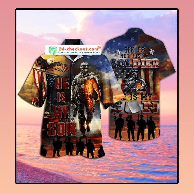 Soldier He Is my son Hawaiian Shirt3 1