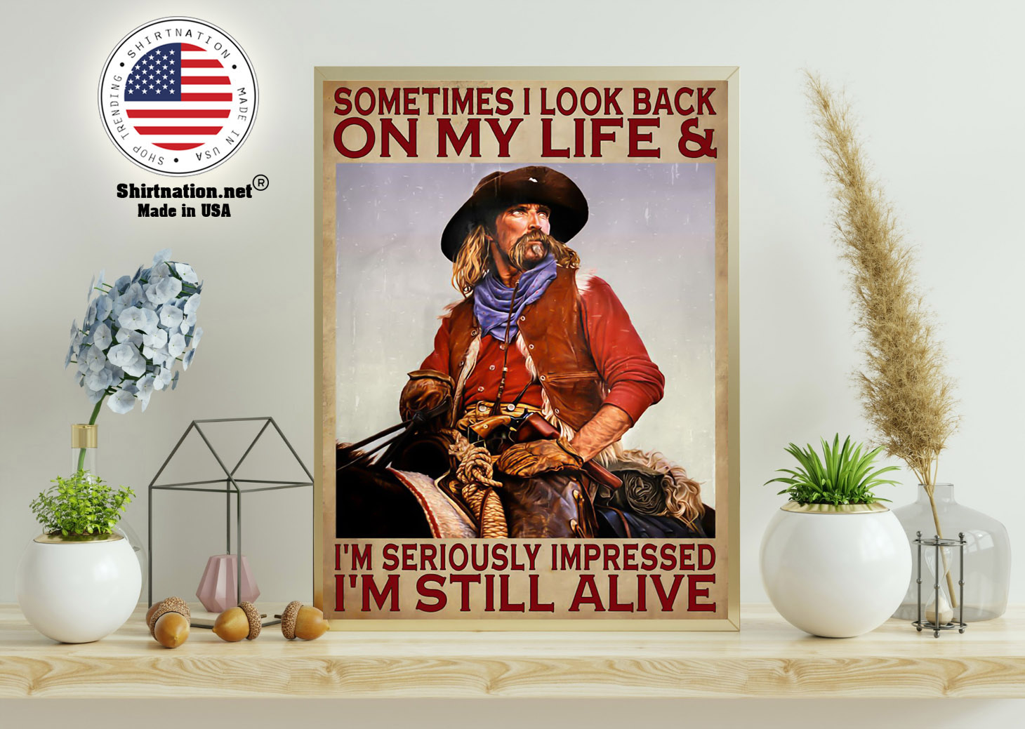 Sometimes I look back on my life and Im seriously impressed Im still alive poster 11