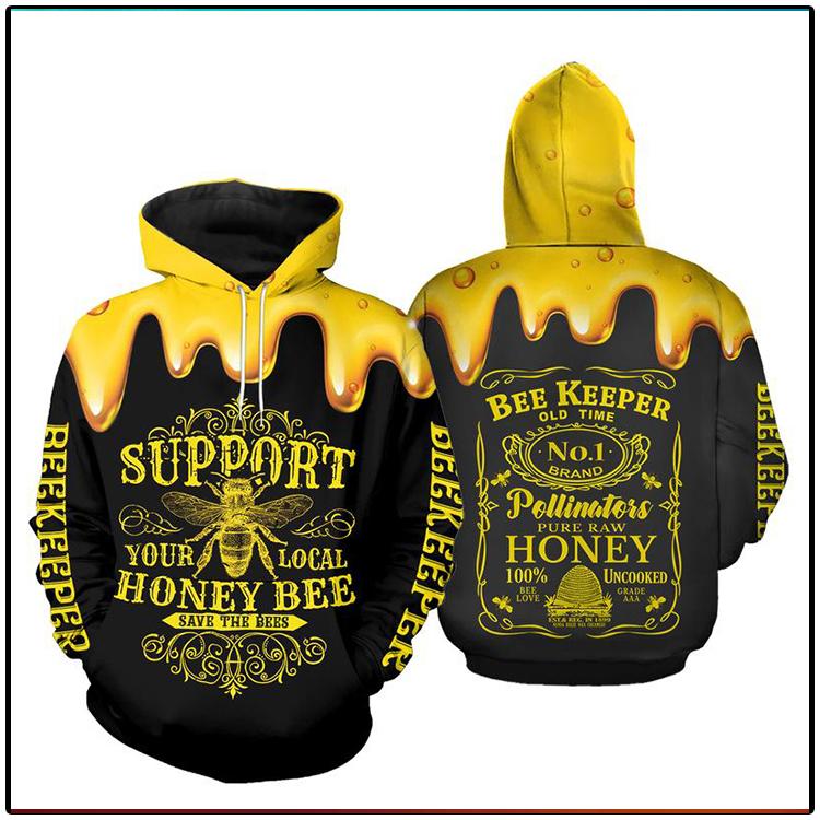 Support Your Local Honey Bee Beekeeper 3D Hoodie2