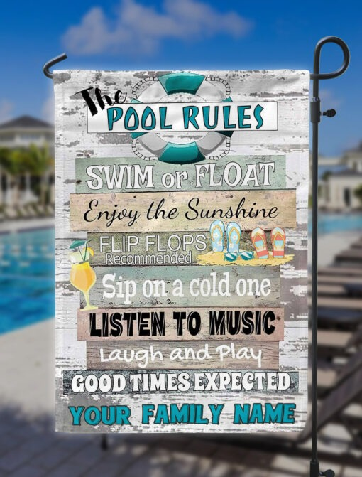 The pool rules swim or float enjoy the sunshine flip flop flag