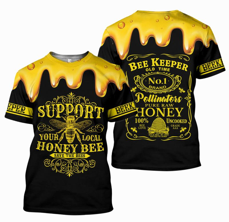 Support Your Local Honey Bee Beekeeper 3D Hoodie TS