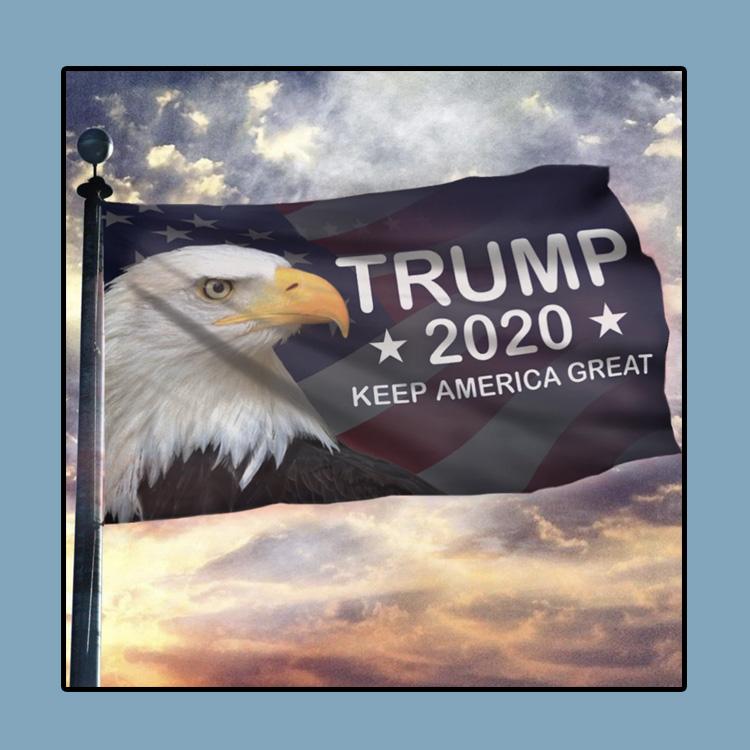 Trump 2020 Keep America Great American Eagle Flag 4 1