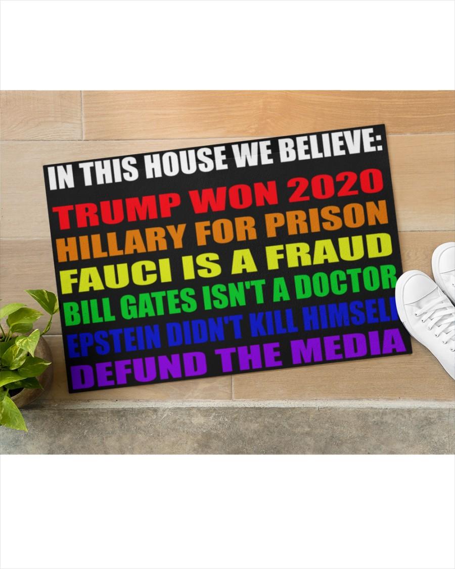 LGBT in this house we believe Trump won 2020 doormat5