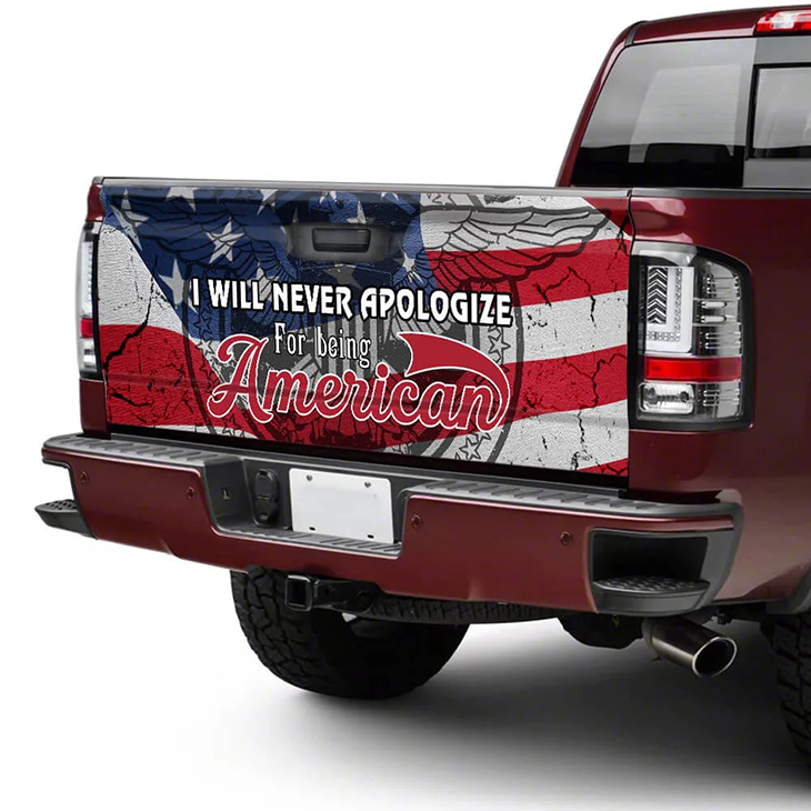 I Will Never Apologize For Being American Truck Stickera2