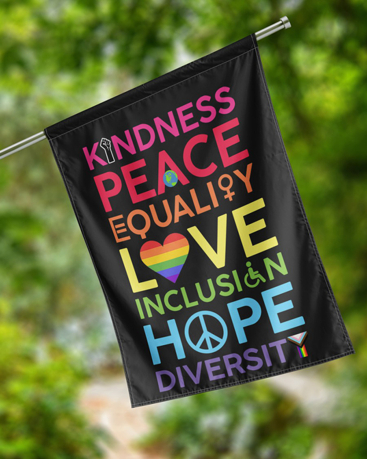 Kindness Peace Equality Love Inclusign Hope Diversity