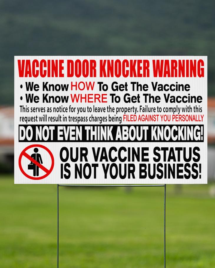 Vaccine Door Knocker Warning we know how to get vacine yard sign3