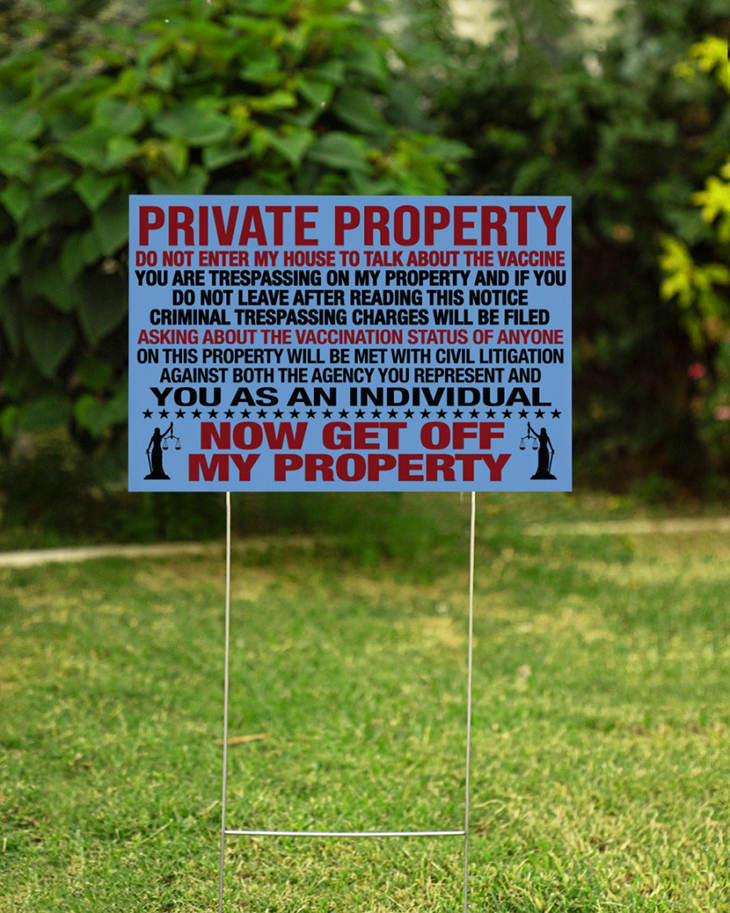 Private Property Do Not Enter My House To Talk About The Vaccine Yard Sign And Doormat8