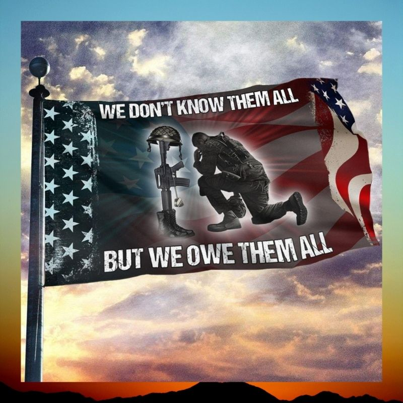 American flag veteran we dont know them all but we owe them all flag 3