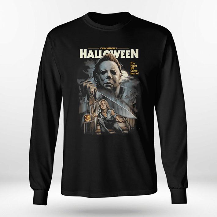Micheal Myers John Carpenters The Night He Come Home Shirt Hoodie1