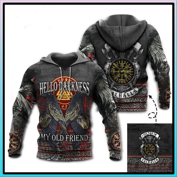 Viking Hello Darkness My Old Friend See You In Valhalla 3D Hoodie Sweatshirt3