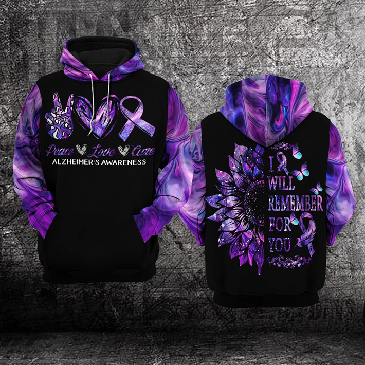 Peace Love Cure Alzheimers Awareness I Will Remember For You 3D Hoodie, Shirt