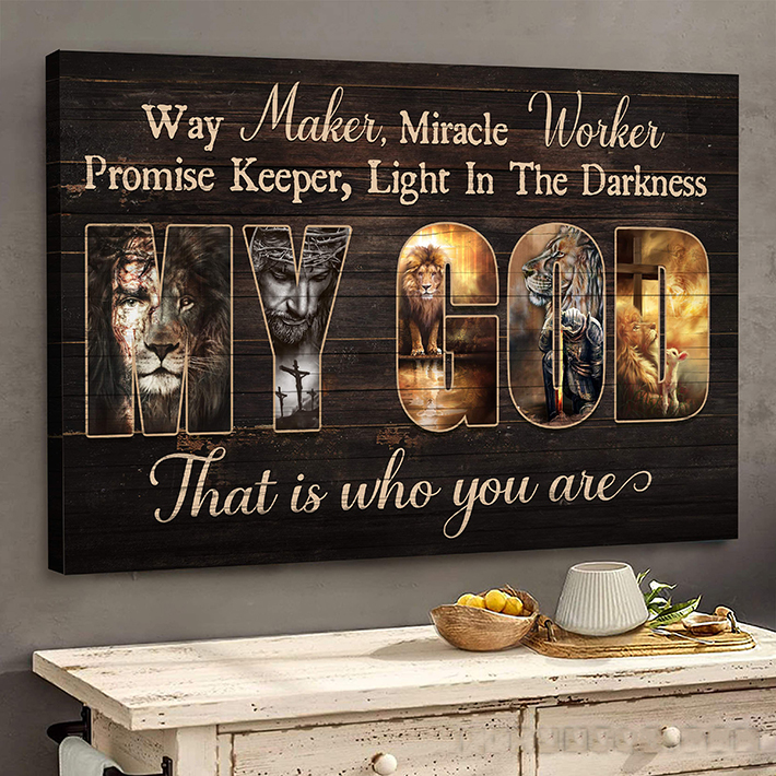 Jesus Way Maker Mirade Worker Promise Keeper Light In The Darkness That Is Who You Are Canvas