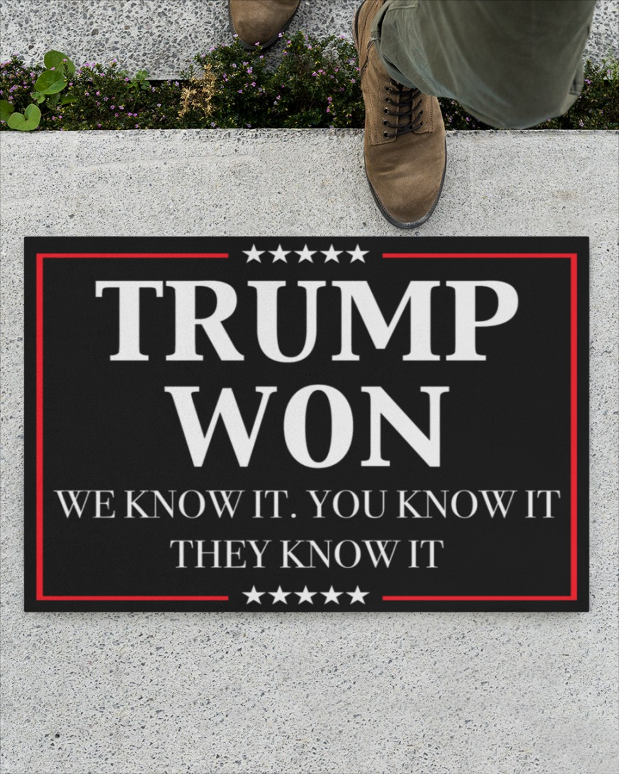 Trump Won We Know It You Know It They Know It Doormat1